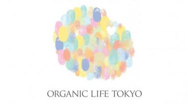 4/29-5/1 ORGANIC LIFE TOKYO