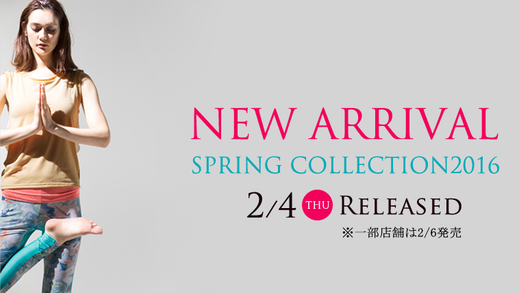 2/4  2016SS 【直営ショップ】・新作発売のご案内