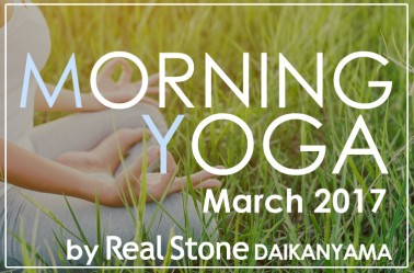 MORNIG YOGA by Real Stone代官山